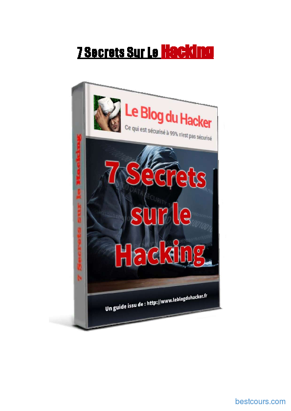 Tutoriel 7 Secrets Sur Le Hacking 1