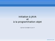 Tutoriel Initiation à JAVA et à la programmation objet 1
