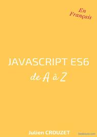 Tutoriel Javascript ES6 de A à Z 1