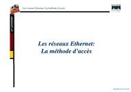 Tutoriel Les réseaux Ethernet : Méthode d'accès 1