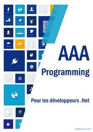 Tutoriel AAA Programming pour les développeurs .NET 1